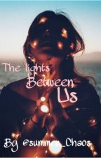 The lights between us by summer_Chaos