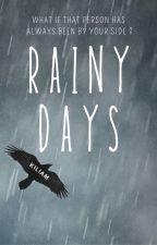 RAINY DAYS (días de lluvia) by Ezkelia