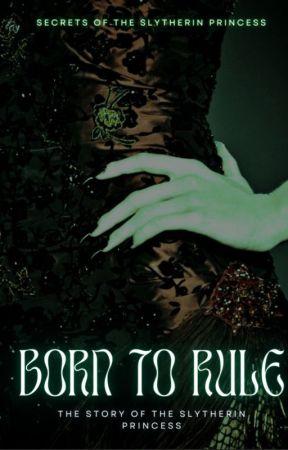 The Slytherin Princess (on hiatus) by emily_luu