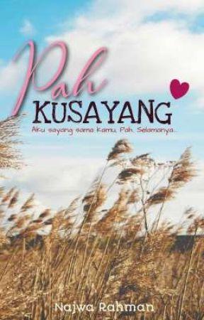 Pah Kusayang by NajwaRahman91