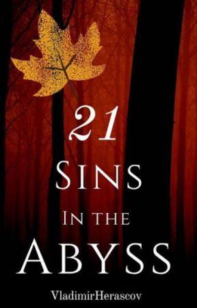 21 SINS IN THE ABYSS by VladimirHerasckov