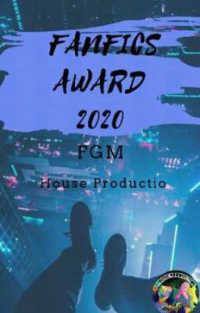Fanfics Award 2020 by FGM_House_Production