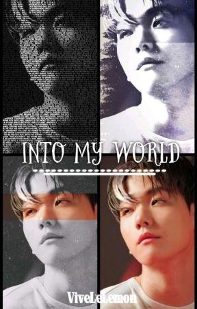 Into My World by ViveLeLemon