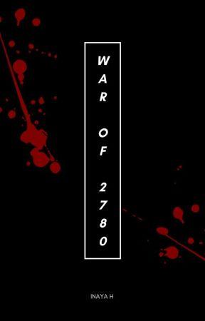 war of 2780 by livelovelaugh288