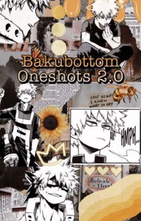 Bakubottom Oneshots 2.0 by go-crazy-go-stupid