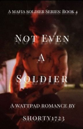 Not Even A Soldier by shorty1723