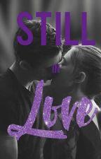 Still In Love by hessaherophinelove