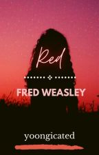 |Red ➼ Fred Weasley| by yoongicated