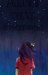 Ain't That Something cover