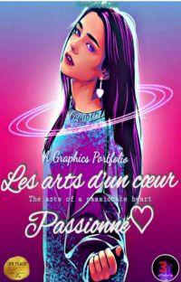 Les Arts D'un Cœur Passionné♡ {A graphics Portfolio}. cover