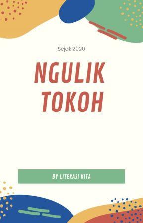 NGULIK TOKOH by Literasi_kita