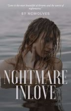 NGHTMARE IN LOVE (Ongoing) by PyschoLoner