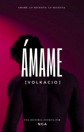 Ámame. VOLKACIO. by 14NGA54