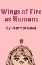 Wings of Fire as Humans by FluffBrained