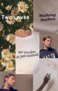 Tᴡᴏ ʟᴏᴠᴇs- Cʜᴀʀʟɪ Dᴀᴍᴇʟɪᴏ & Nɪᴄᴋ Aᴜsᴛɪɴ cover