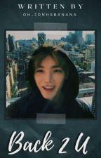 Back 2 U ~ [Lee Taeyong] by oh_jonhsbanana