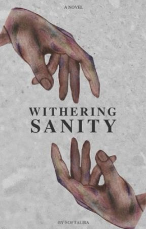 Withering Sanity by softaura
