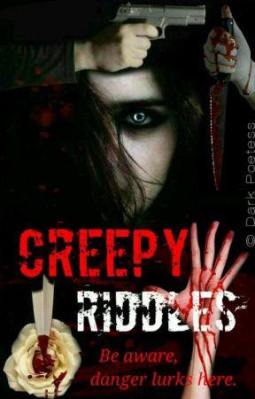 Creepy Riddles by darkpoetesss