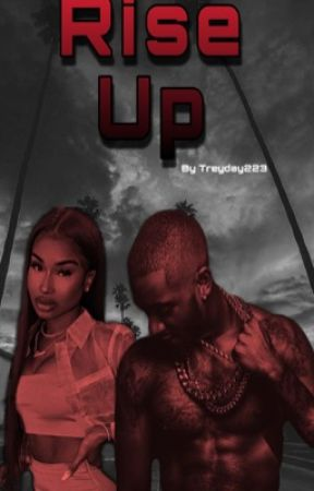 Rise up by Treyday223