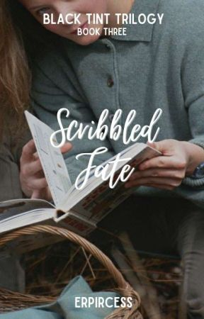 Black Tint #3: Scribbled Fate  by erpircess