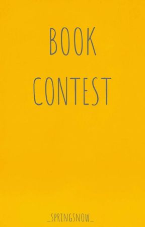 Book Contest (CLOSED) by _springsnow_