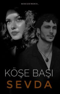 KÖŞE BAŞI SEVDA cover