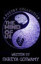THE MIND OF US by Shreya_VA