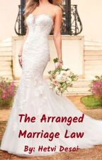 The Arranged Marriage Law by Cordelia_Carstairs16