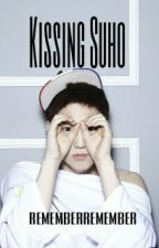 Kissing Suho by rememberremember