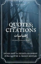 QUOTES ; Citations ; إقتباسات by Soso2Zahi