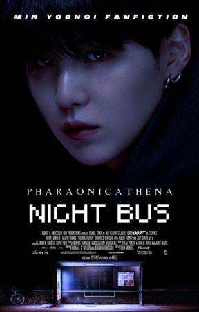 Night Bus   الحافلة الليلية M.YG by PharaonicAthena