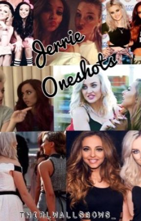 Jerrie Oneshots by thirlwallsbows_