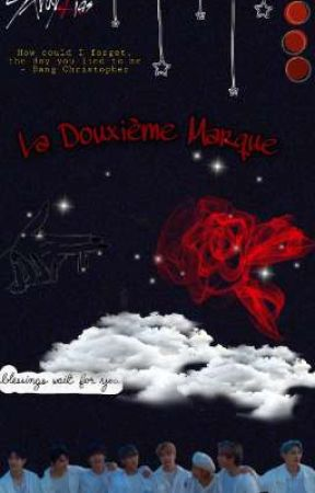 la douxième marque. (OS)  by Sarinouch2004