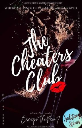 The Cheaters Club (Solitary Series) by EscapeThePain7