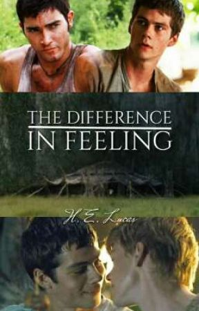 THE DIFFERENCE IN FEELING  by HELucas27