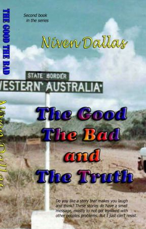 The Good The Bad & The Truth by NivenDallas
