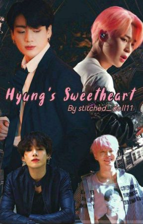 Hyung's Sweetheart || Jikook Fanfic (COMPLETED) by stitched_doll11