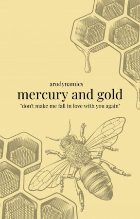 MERCURY AND GOLD ✓ by arodynamics