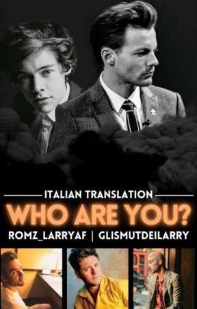 Who Are You?  {L.S.}                                      [Italian Translation]  by GliSmutDeiLarry