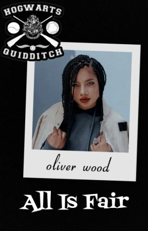 ALL IS FAIR → Oliver Wood by EatYourDamnAppless
