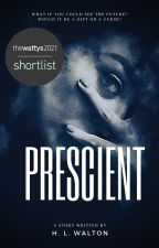 Prescient by HLWalton