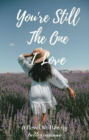 You're Still The One (On Going) by bellezavienne