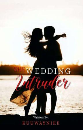 The Wedding Intruder by Kuuwayniee