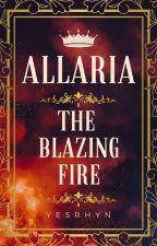 Allaria: The Blazing Fire ni mistyrhynn