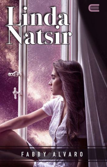 Linda Natsir (Tersedia Ebook) - Fabby Alvaro - Wattpad