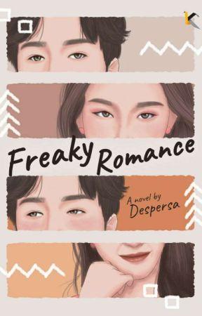 Freaky Romance (Tamat)  by despersa