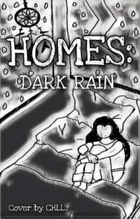Homes : Dark Rain cover