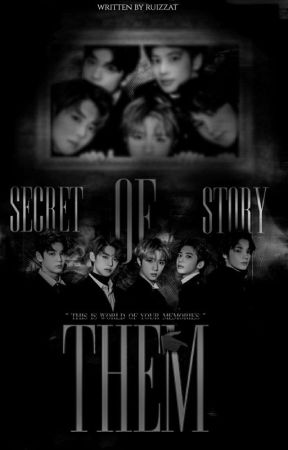 [C] Secret Story Of Them    TXT by ruizzat