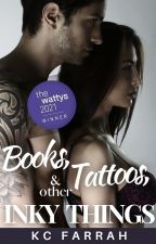Books, Tattoos & Other Inky Things by kcfarrah