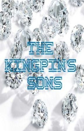 The Kingpin's Sons by lov3_dontchang3